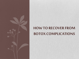 How to Recover from Botox Complications
