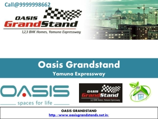 Oasis Grandstand Fresh Residential Project in Yamuna Exp