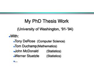 My PhD Thesis Work
