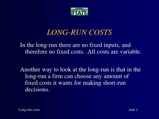 LONG-RUN COSTS