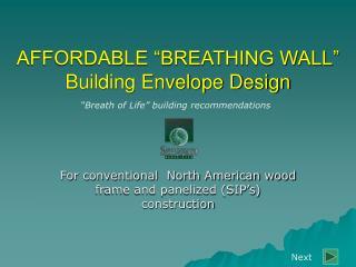 AFFORDABLE  BREATHING WALL  Building Envelope Design