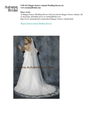 USD 412 Maggie Sottero Ashanti Wedding Dresses by www.AutumnBridal.com