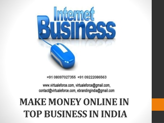 MAKE MONEY ONLINE IN TOP BUSINESS IN INDIA
