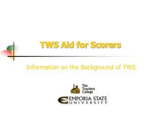 TWS Aid for Scorers