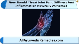 How Should I Treat Joint Pain, Stiffness And Inflammation Na