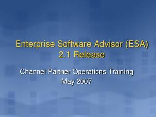 Enterprise Software Advisor ESA 2.1 Release