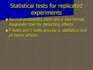 Statistical tests for replicated experiments