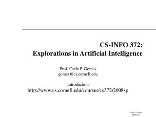 CS-INFO 372: Explorations in Artificial Intelligence