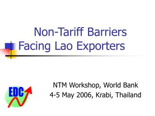 Non-Tariff Barriers Facing Lao Exporters