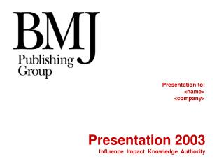 Presentation 2003 Influence  Impact  Knowledge  Authority