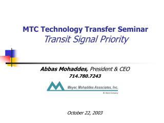 MTC Technology Transfer Seminar Transit Signal Priority
