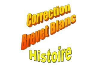 Correction Brevet Blanc