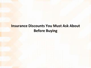 insurance discounts you must ask about before buying
