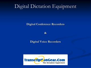 digital dictation equipment