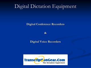 digital dictation equipment