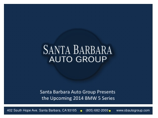 Santa Barbara Auto Group Presents the Upcoming 2014 BMW 5 Se