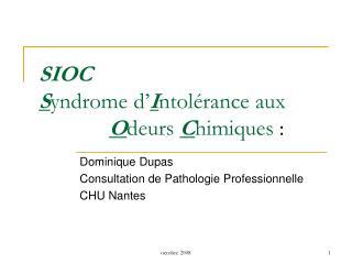 SIOC  Syndrome d Intol rance aux    Odeurs Chimiques :