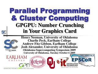 Parallel Programming  Cluster Computing GPGPU: Number Crunching in Your Graphics Card