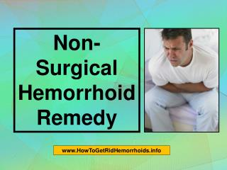 non-surgical hemorrhoid remedy