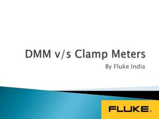 DMM v/s Clamp Meters