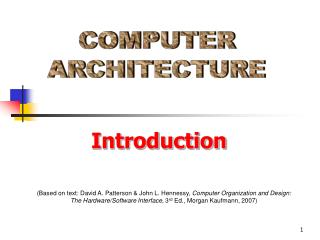 Based on text: David A. Patterson  John L. Hennessy, Computer Organization and Design: The Hardware