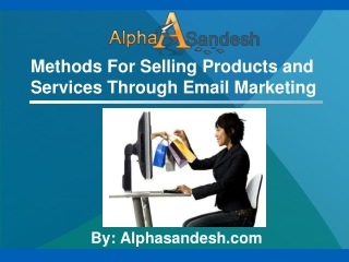 Methods For Selling Products Through Email Marketing