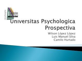 Universitas Psychologica Prospectiva