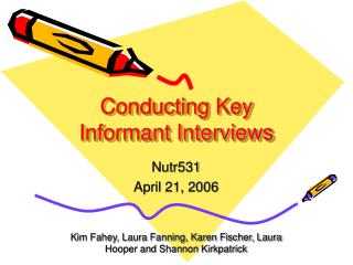 Conducting Key Informant Interviews