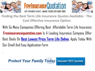 Finding the Best Term Life Insurance Quotes Available