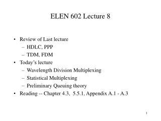 ELEN 602 Lecture 8