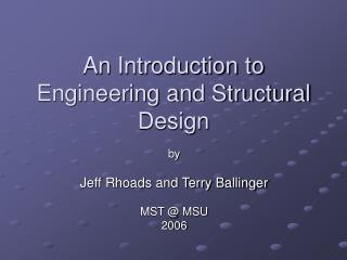 An Introduction to Engineering and Structural Design