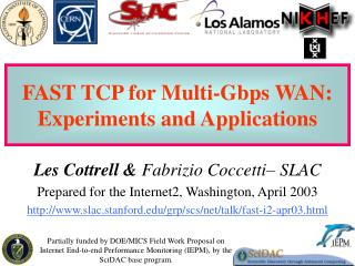 FAST TCP for Multi-Gbps WAN: Experiments and Applications