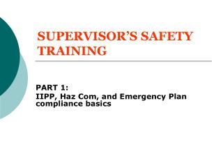 SUPERVISOR S SAFETY TRAINING