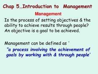 Chap 5 Introduction to  Management