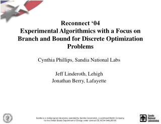 Reconnect  04 Experimental Algorithmics with a Focus on Branch and Bound for Discrete Optimization Problems