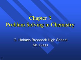 Chapter 3 Problem Solving in Chemistry