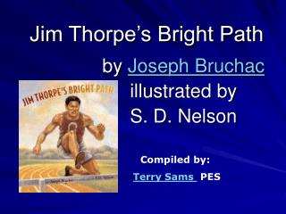 Jim Thorpe s Bright Path