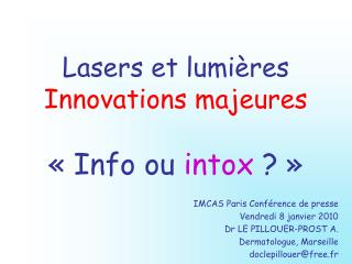 Lasers et lumi res Innovations majeures    Info ou intox