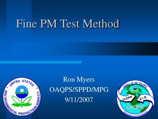 Fine PM Test Method
