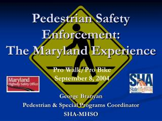 Pedestrian Safety Enforcement: The Maryland Experience