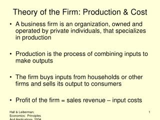 Theory of the Firm: Production  Cost