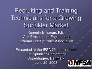 Recruiting and Training Technicians for a Growing Sprinkler Market