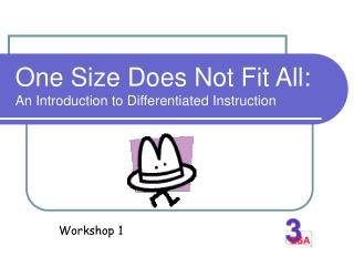 One Size Does Not Fit All: An Introduction to Differentiated Instruction