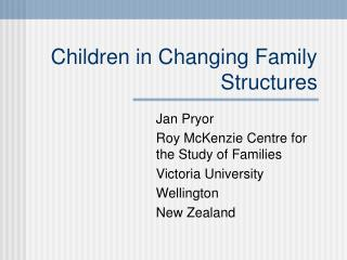 Children in Changing Family Structures