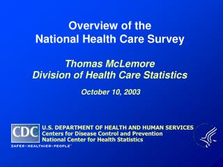 Overview of the  National Health Care Survey