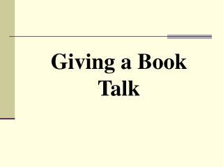 Giving a Book Talk