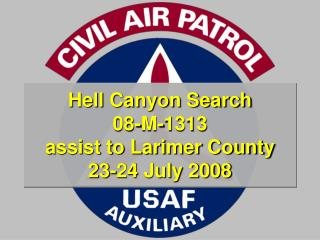 Hell Canyon Search 08-M-1313 assist to Larimer County 23-24 ...