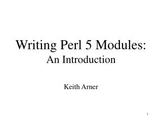 Writing Perl 5 Modules: An Introduction