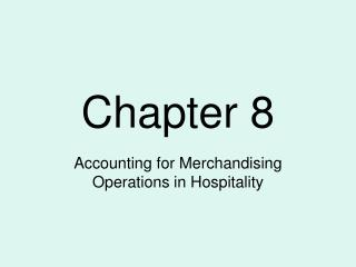 Accounting for Merchandising Operations in Hospitality