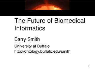 The Future of Biomedical Informatics